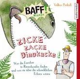 Zicke, zacke, Dinokacke! / BAFF! Wissen Bd.1 (1 Audio-CD)