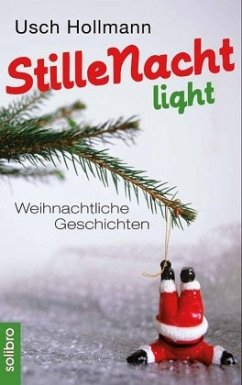 Stille Nacht light - Hollmann, Usch