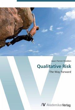 9783639401363 - Shedden, Jason Patrick: Qualitative Risk - Buch