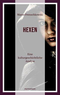 Die Hexen - Frenschkowski, Marco
