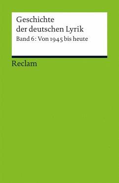 Geschichte der deutschen Lyrik. Band 6: Von 1945 bis heute - Korte, Hermann