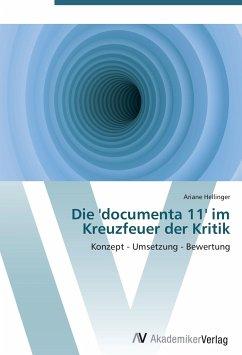 Die 'documenta 11' im Kreuzfeuer der Kritik