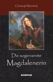 Die sogenannte Magdalenerin