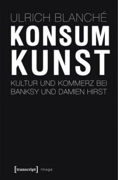 Konsumkunst - Blanché, Ulrich