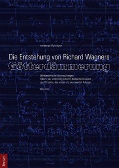 Die Entstehung von Richard Wagners