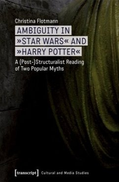 Ambiguity in »Star Wars« and »Harry Potter« - Flotmann, Christina