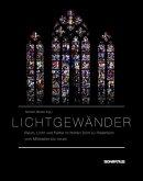 Lichtgewänder - Raum, Licht und Farbe im Hohen Dom zu Paderborn vom Mittelalter bis heute