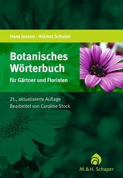 Botanisches Wörterbuch für Gärtner und Floristen