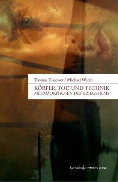 Körper, Tod und Technik