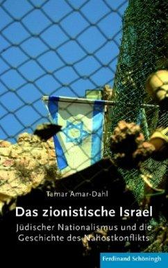 Das zionistische Israel - Amar-Dahl, Tamar