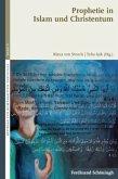 Prophetie in Islam und Christentum