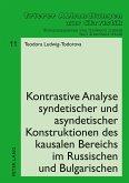 Kontrastive Analyse syndetischer und asyndetischer Konstruktionen des kausalen Bereichs im Russischen und Bulgarischen