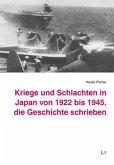 Kriege und Schlachten in Japan von 1922 bis 1945, die Geschichte schrieben
