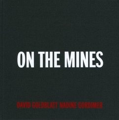 On the Mines - Goldblatt, David; Gordimer, Nadine