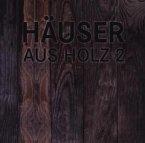 Häuser aus Holz 2