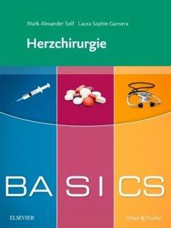 BASICS Herzchirurgie - Solf, Mark-Alexander; Gansera, Laura Sophie