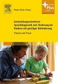Entwicklungsorientierte Sprachdiagnostik und -förderung bei Kindern mit geistiger Behinderung
