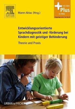 Entwicklungsorientierte Sprachdiagnostik und -f...