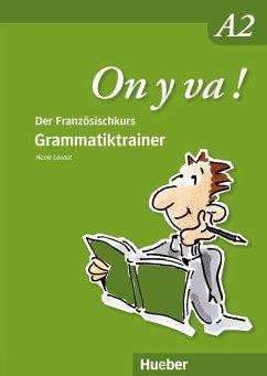 On y va ! A2. Grammatiktrainer - Laudut, Nicole