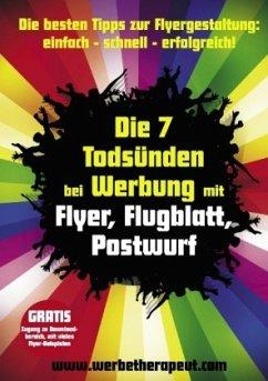 Die 7 Todsünden bei Werbung mit Flyer, Flugblatt, Postwurf