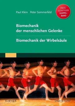 Biomechanik der menschlichen Gelenke. Sonderausgabe - Klein, Paul; Sommerfeld, Peter