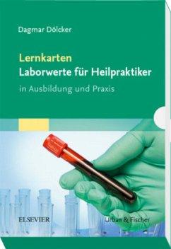Lernkarten Laborwerte für die Heilpraktikerausb...