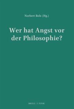 Wer hat Angst vor der Philosophie?