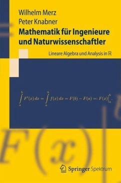 Mathematik für Ingenieure und Naturwissenschaftler - Merz, Wilhelm; Knabner, Peter