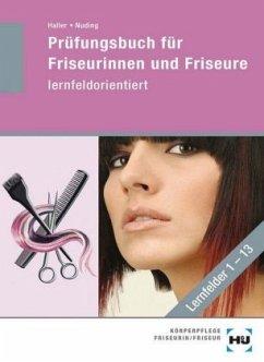 Prüfungsbuch für Friseurinnen und Friseure - le...