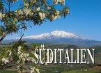 Süditalien - Ein Bildband