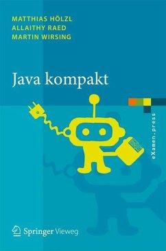 Java kompakt - Hölzl, Matthias;Raed, Allaithy;Wirsing, Martin