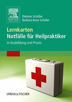 Lernkarten Notfälle für Heilpraktiker - Schüller, Dietmar; Schüller, Barbara Anna