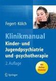 Klinikmanual Kinder- und Jugendpsychiatrie und -psychotherapie