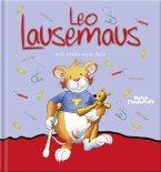 Leo Lausemaus will nicht zum Arzt