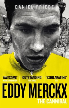 Eddy Merckx: The Cannibal - Friebe, Daniel