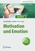 Allgemeine Psychologie für Bachelor: Motivation und Emotion