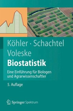 Biostatistik - Köhler, Wolfgang; Schachtel, Gabriel; Voleske, Peter
