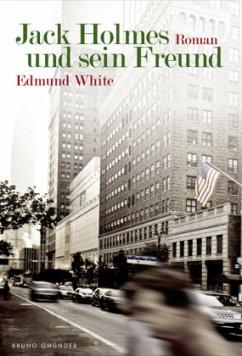 Jack Holmes und sein Freund - White, Edmund