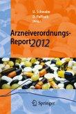 Arzneiverordnungs-Report 2012