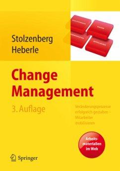 Change Management - Stolzenberg, Kerstin; Heberle, Krischan