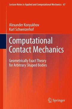 Computational Contact Mechanics - Konyukhov, Alexander;Schweizerhof, Karl