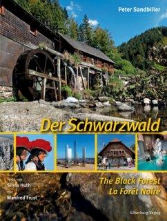Der Schwarzwald - The Black Forest - La Forêt-Noire - Sandbiller, Peter