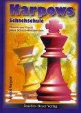 Karpows Schachschule