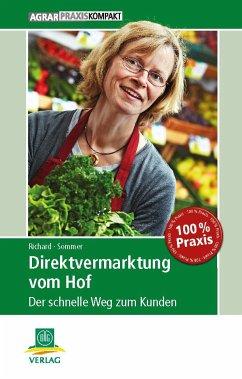 Direktvermarktung vom Hof - Richard, Luise