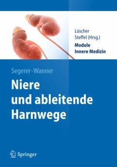Niere und Ableitende Harnwege - Segerer, Katja; Wanner, Christoph