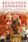 Religious Experience: North and South