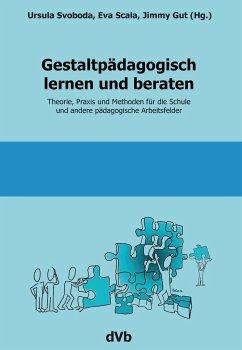 Gestaltpädagogisch lernen und beraten