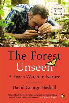The Forest Unseen - Haskell, David George