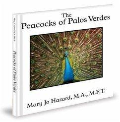 The Peacocks of Palos Verdes - Hazard, Mary Jo