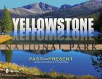 Yellowstone National Park: Past and Present